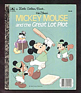 Mickey Mouse And The Great Lot Plot- Little Golden Book