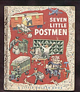 Seven Little Postmen - Little Golden Book - 1952