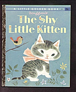 The Shy Little Kitten - Little Golden Book -