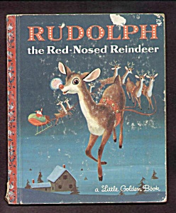 RUDOLPH THE RED-NOSED REINDEER - Little Golden Book (Image1)