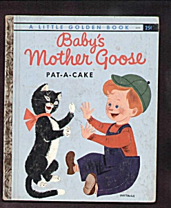 BABYS MOTHER GOOSE Pat-A-Cake - Little Golden Book (Image1)