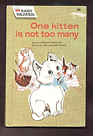 One Kitty Is Not Too Many- Wonder Book Easy Reader