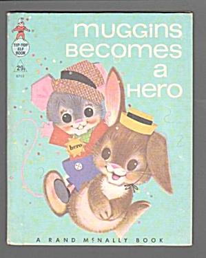 MUGGINS BECOMES A HERO - Tip-Top Elf Book (Image1)