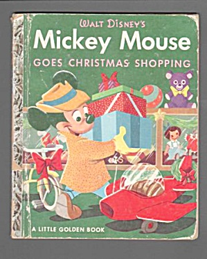MICKEY MOUSE GOES CHRISTMAS SHOPPING Little Golden Book (Image1)