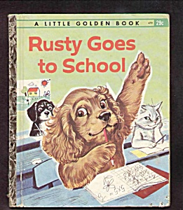 RUSTY GOES TO SCHOOL-Scarce Little Golden Book-PROBST (Image1)