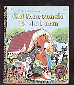Old Macdonald Had A Farm - Little Golden Book