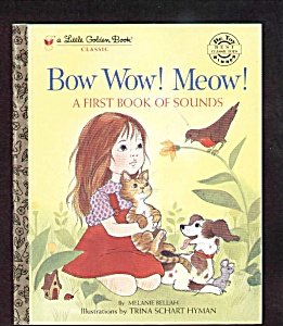 Bow Wow Meow First Book Of Sound - Little Golden Book