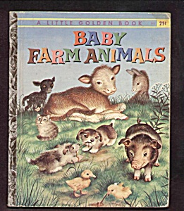 BABY FARM ANIMALS - 1958 - Little Golden Book (Image1)
