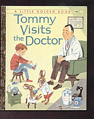 Tommy Visits The Doctor Little Golden Book - Scarry