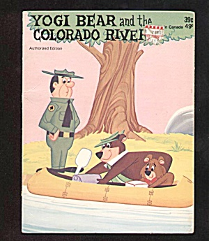 Yogi Bear And The Colorado River - Childrens Book