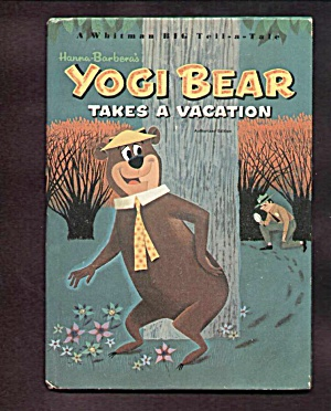 Yogi Bear Takes A Vacation - Whitman Big Tell A Tale Bk