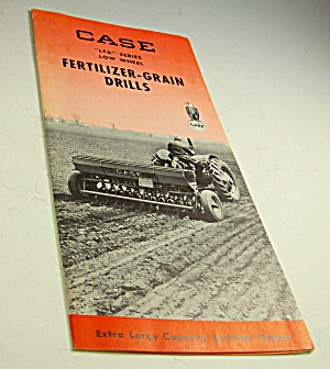 1950s? Case Tractor Fertilizer-grain Drills Brochure
