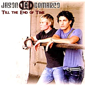 JASON AND DEMARCO - Til The End of Time MUSIC CD (Image1)