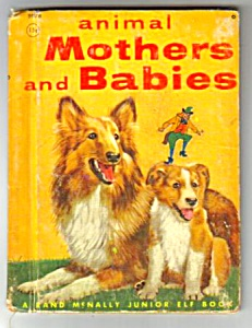 ANIMAL MOTHERS AND BABIES Jr. ELF BOOK (Image1)