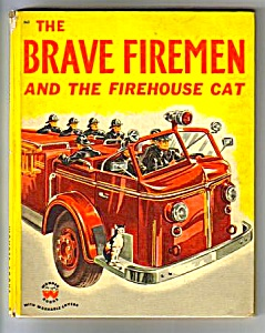 Brave Firemen And Firehouse Cat Wonder Book #563