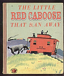 Little Red Caboose That Ran Away Treasure Book -1952