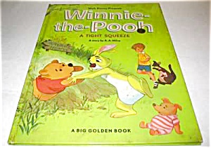 Winnie-the-pooh A Tight Squeeze Big Golden Book
