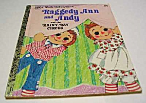 Raggedy Ann And Andy And The Rainy Day Circus - Lgb