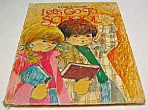 Let's Go To School Wonder Game Book 1974