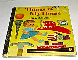 Things In My House - Little Golden Book - 1968