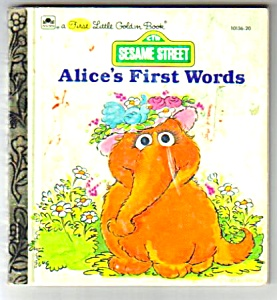 Sesame Street Alice's First Words1st Little Golden Book