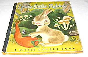 LITTLE LIVELY RABBIT - Little Golden Book  - 1944 (Image1)
