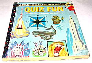 Quiz Fun - Giant Little Golden Book - 1959 A Edition