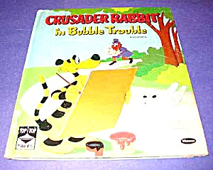 CRUSADER RABBIT in Bubble Trouble TOP TOP TALE BK 1960 (Image1)