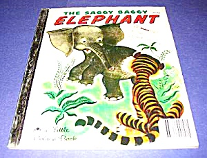 THE SAGGY BAGGY ELEPHANT - Little Golden Book (Image1)