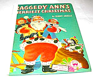Raggedy Ann's Merriest Christmas Wonder Book