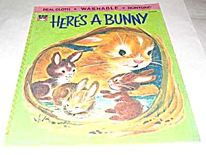 Here's A Bunny Real Cloth Children's Book - 1970