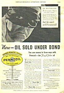 1933 OIL BOOTLEGGER-PENNZOIL Magazine Ad (Image1)