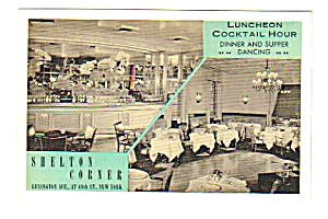 1950s SHELTON CORNER RESTAURANT New York Postcard (Image1)