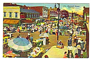 1944 Ghetto Market, Maxwell Street Chicago Postcard
