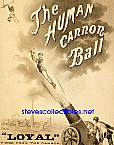 C.1879 Human Cannon Ball Circus Carnival Poster