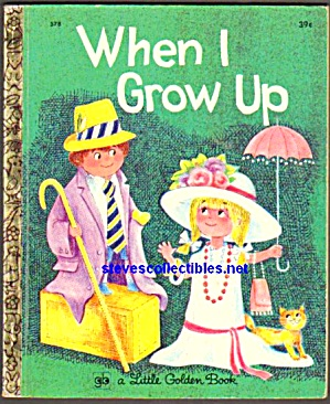 When I Grow Up - Little Golden Book