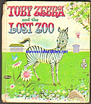 Tobey Zebra And The Lost Zoo -tell-a-tale Book