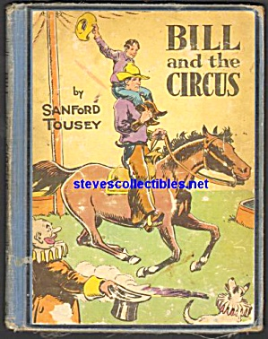 Bill And The Circus Book -1947 Children's Book