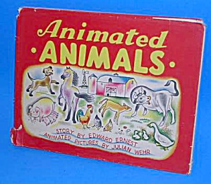Animated Animals Book -1943 Moving Children's Book