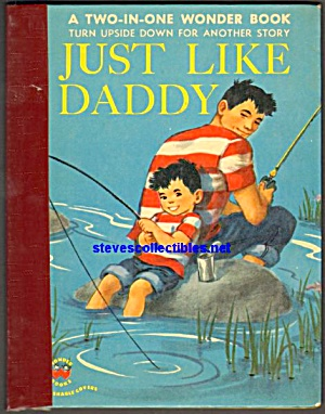 Just Like Mommy - Just Like Daddy Wonder Book 2in1