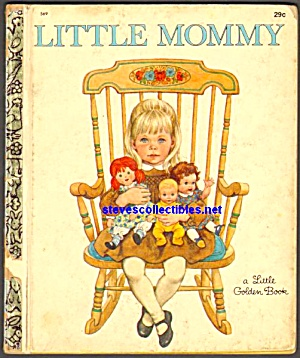 Little Mommy - Little Golden Book - Wilken