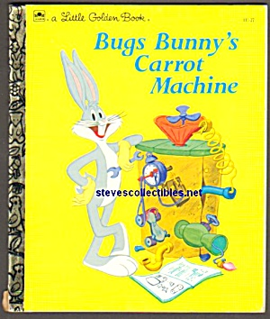 Bugs Bunny's Carrot Machine- Golden Book