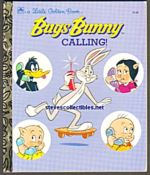 Bugs Bunny Calling - Golden Book