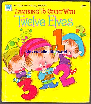 LEARNING TO COUNT WITH TWELVE ELVES - Tell-A-Tale Book (Image1)