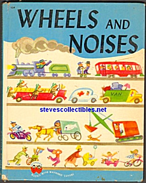 Wheels And Noises- Wonder Book 1950