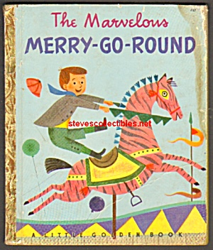 Marvelous Merry-go-round - Little Golden Book