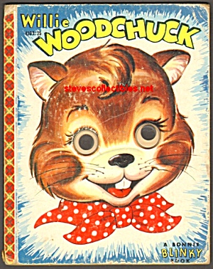WILLIE WOODCHUCK Blinky BOOK 1954 (Image1)