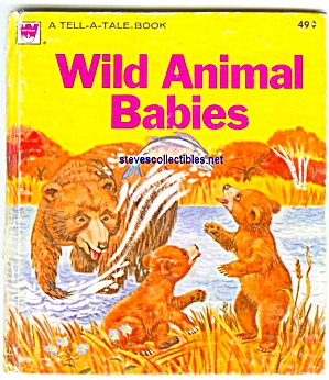 WILD ANIMAL BABIES - Whitman Tell A Tale Book (Image1)