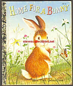Home For A Bunny -- Little Golden Book