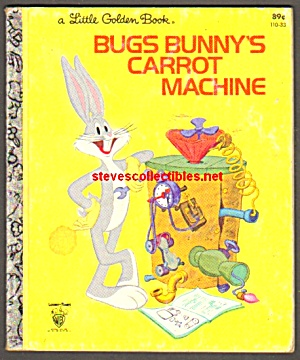 Bugs Bunnys Carrot Machine Little Golden Book